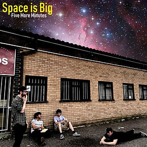 Space is Big - Five More Minutes cover a