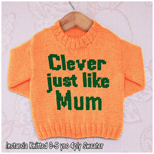 Clever Just Like Mum