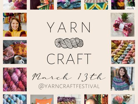 Yarn Craft Festival - March 13th 2021