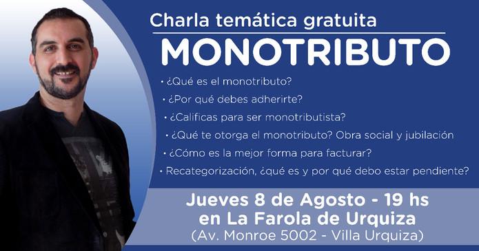 Imperdible… la charla gratuita sobre Monotributo que dará Juan Pablo Chiesa en Urquiza