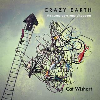Cat Wishart - Crazy Earth