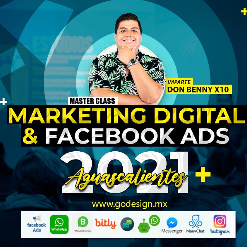 MKT Digital y Facebook Ads Aguascalientes