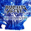 Berried Alive Selfishness
