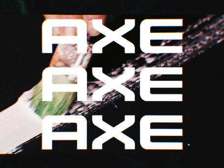 New work for AXE / LYNX