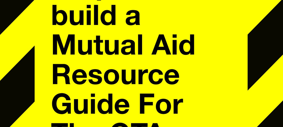 Community Crisis, Mutual Aid & Activist Resources For The GTA