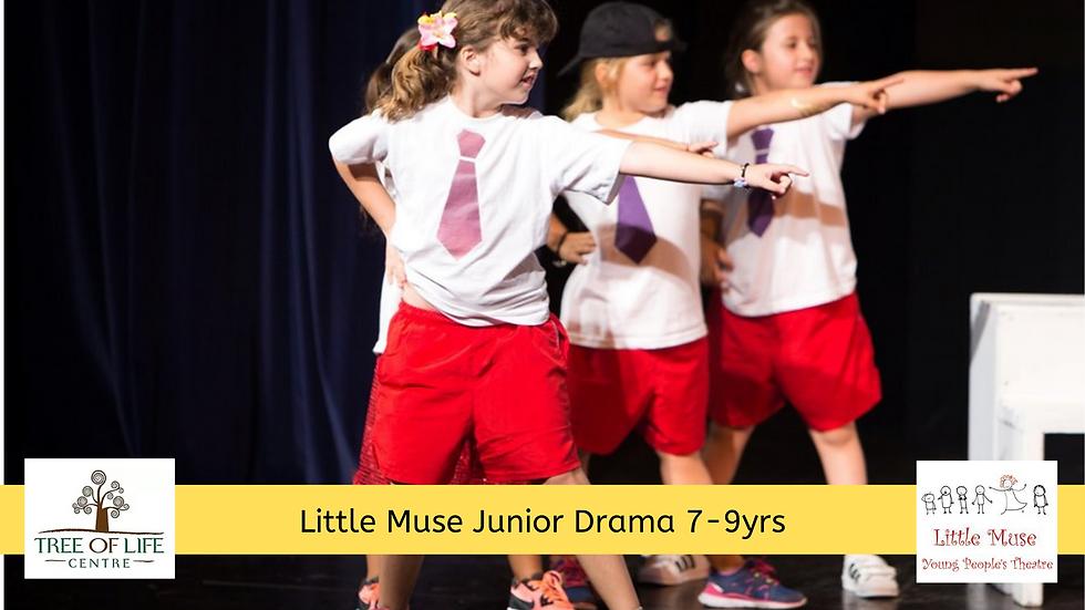 "Little Muse ""Junior Drama"" (7-9yrs)"