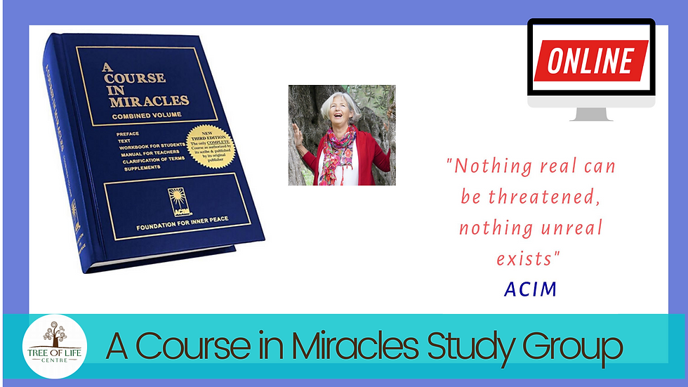 Weekly workshop: A Course in Miracles - ACIM