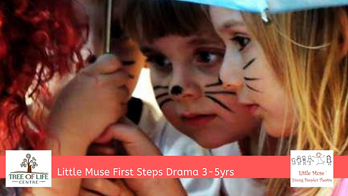 "Little Muse ""First Steps Drama"" (3-5yrs)"