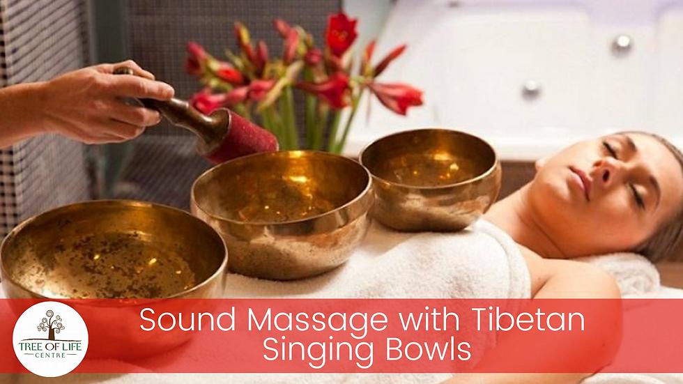 Sound Massage with Tibetan Singing Bowls