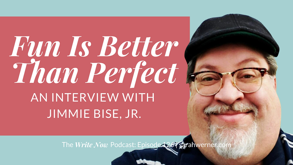 Write Now podcast cover photo featuring author Jimmie Bise, Jr.