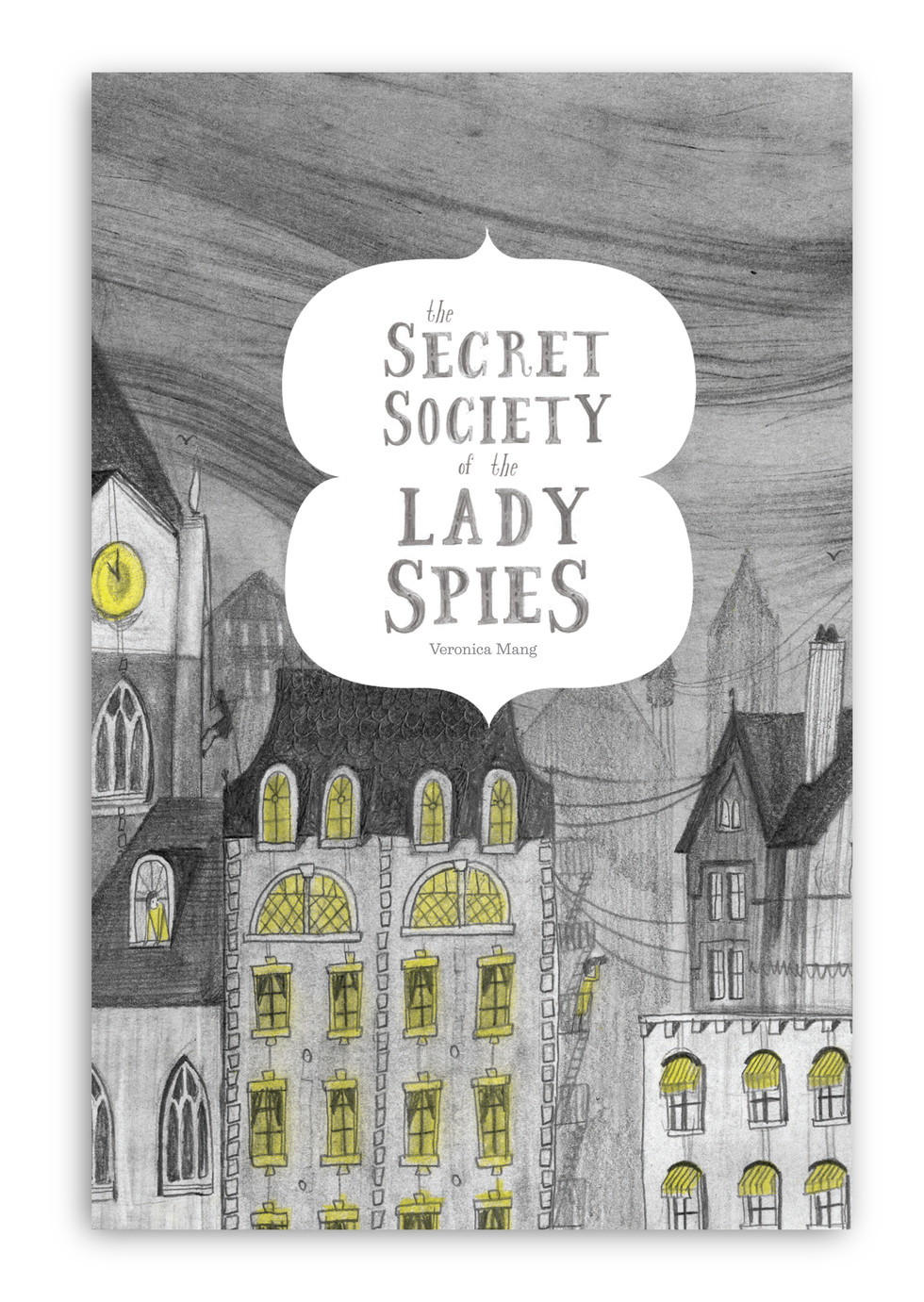 Veronica Mang, Secret Society of the Lady Spies