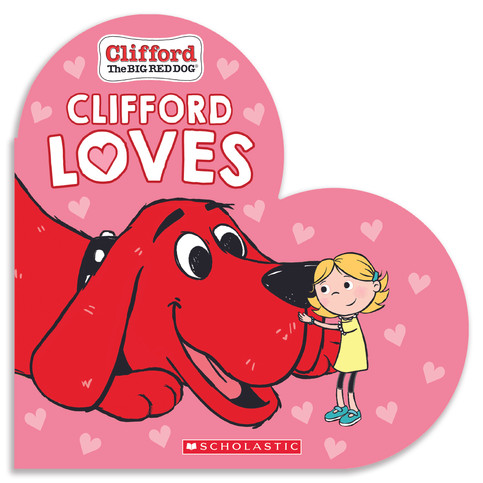 Clifford the Big Red Dog: Clifford Loves