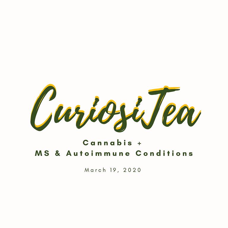 Curiosi-Tea: Cannabis + MS & Autoimmune Condidtions