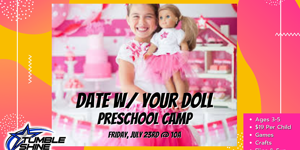 Date with a Doll Preschool Camp