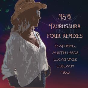 Taurusarua Four Remixes