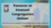 Passover at Emanuel Congregation Online!