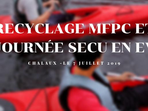 Recyclage AMFPC, MFPC et journée sécu en EV