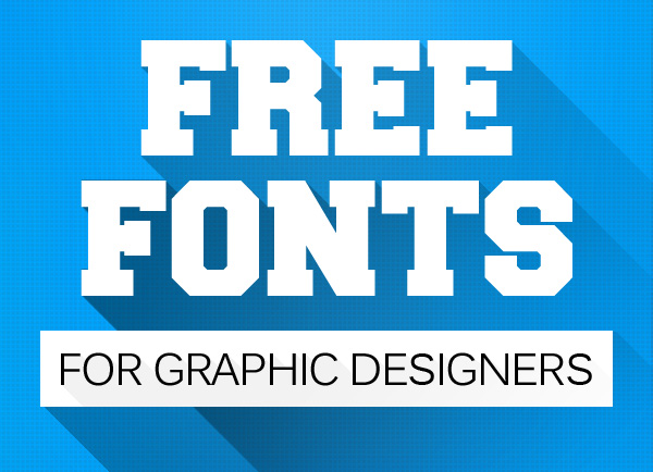 20 of the Best Free Fonts for Designers | Dope Motions | After ...