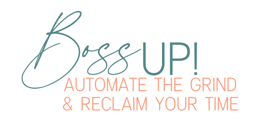 BOSS UP! Automate The Grind