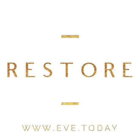 Restore EVE - Restore.jpeg