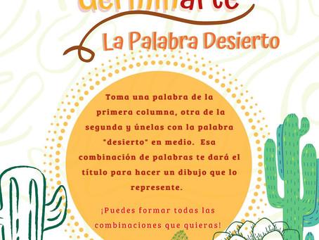 """Segunda Actividad """"Germinarte"""": LA PALABRA """"DESIERTO"""""""