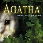 Hanna Bergmann: Agatha - Der Ruf der Vergangenheit