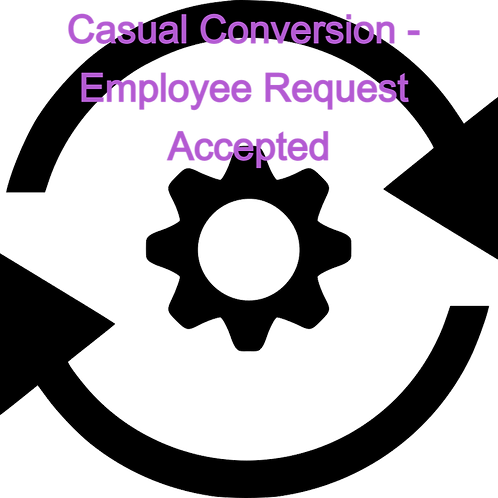 Casual Conversion Letter - Employee Request Accepted