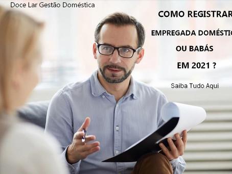 Como Registrar empregada doméstica - ATUALIZADO 2021