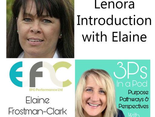 Leonora Introduction with Elaine
