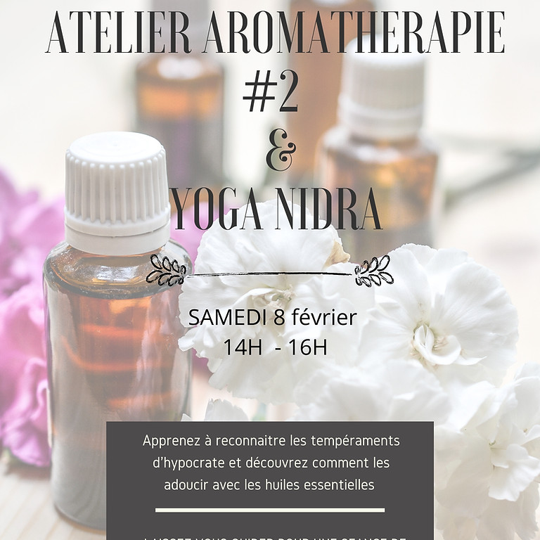 Atelier aromathérapie vibratoire et énergétique #2 et Yoga Nidra