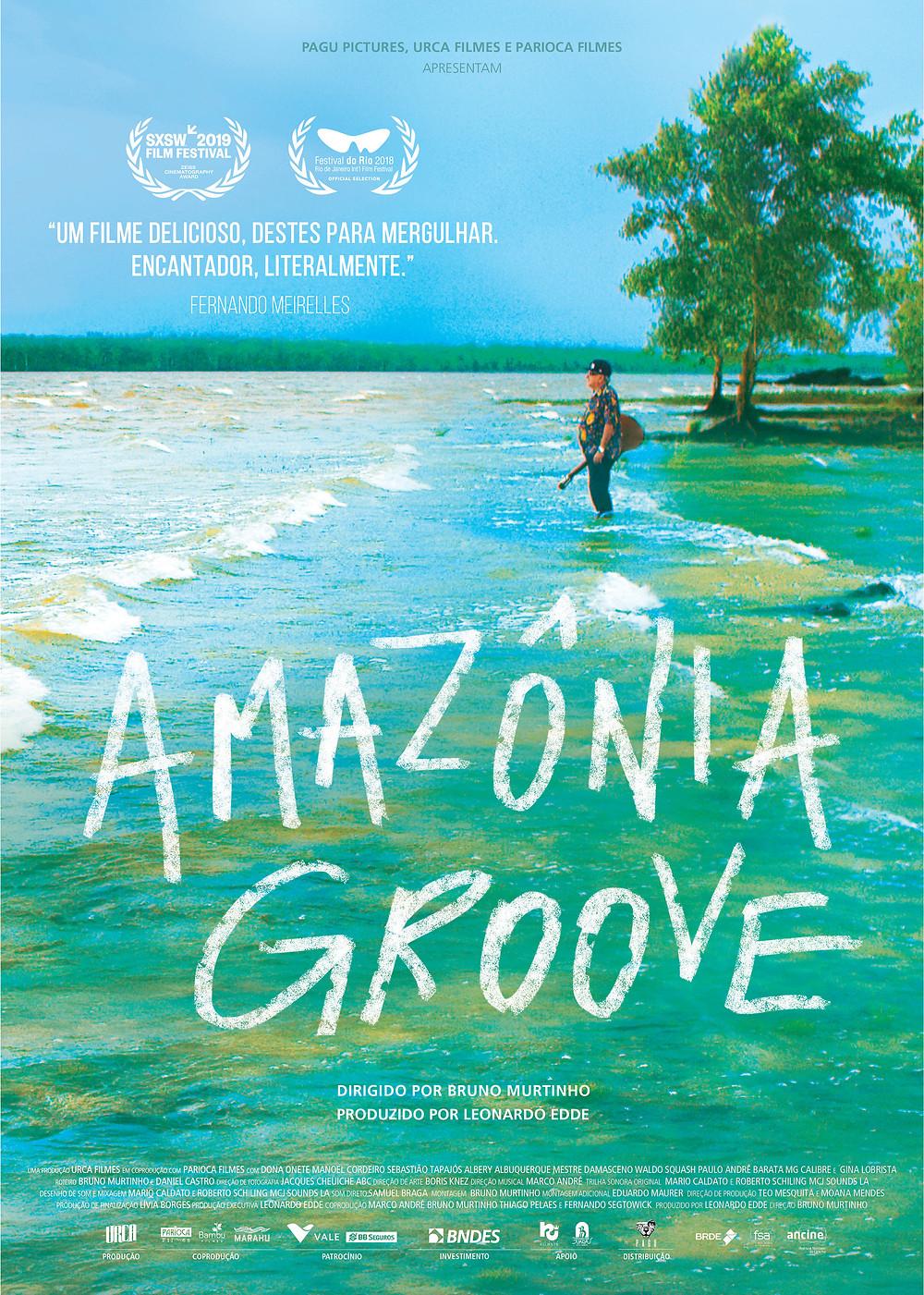 Cartaz do documentário nacional Amazônia Groove (2019) | Divulgação (Pagu Pictures)