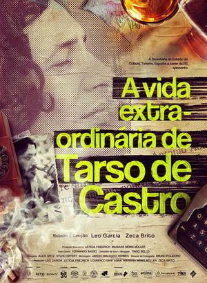 Cartaz de A Vida Extra-Ordinária de Tarso de Castro (2017)   divulgação (Boulevard Filmes)