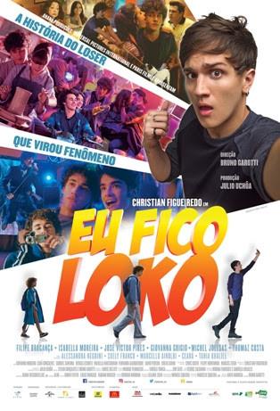 Pôster do filme Eu Fico Loko (2017) | Divulgação