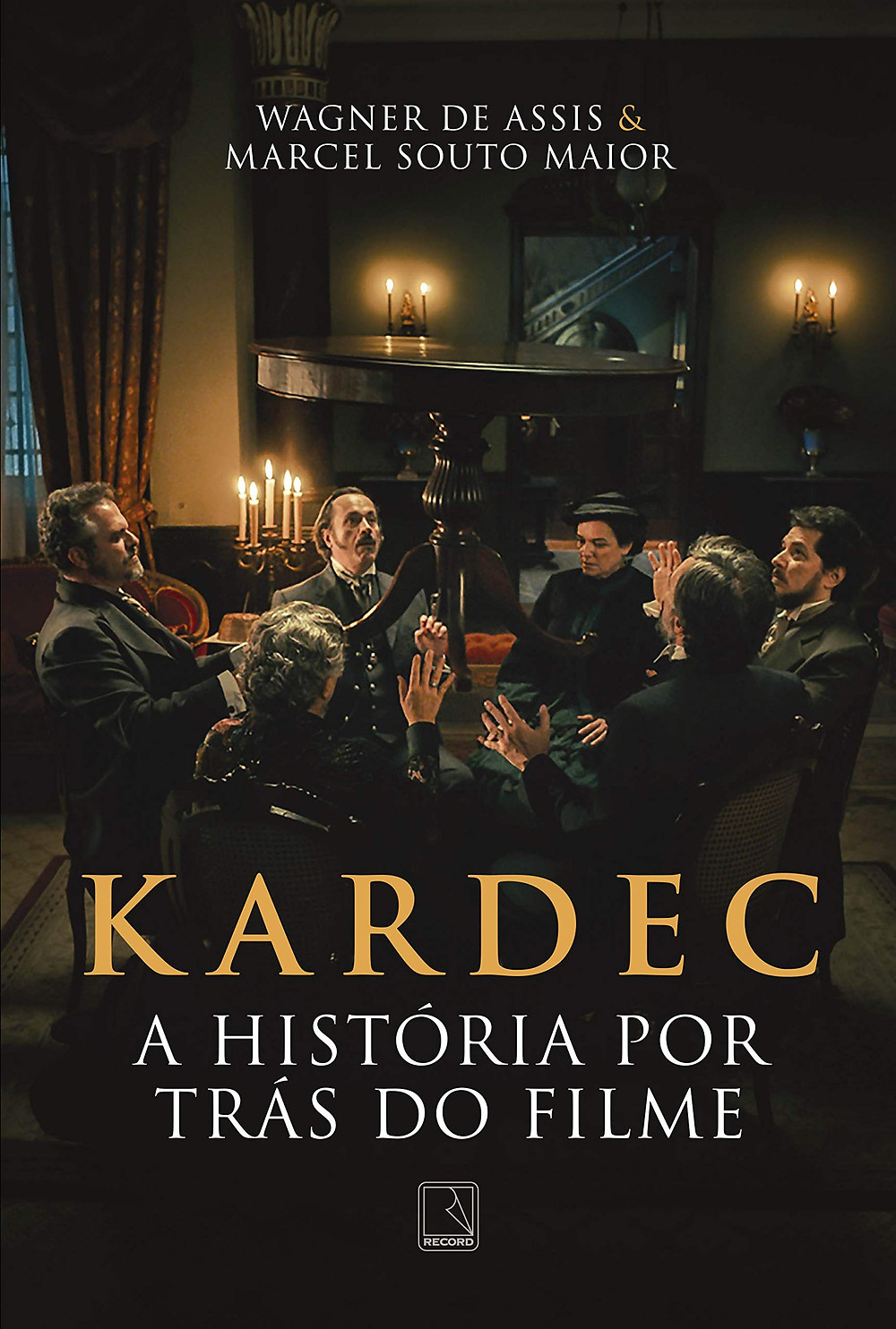 Capa do livro de bastidores Kardec: A História por Trás do Filme (2019), de Wagner de Assis e Marcel Souto Maior