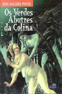 Capa do livro Os Verdes Abutres da Colina (1974), de José Alcides Pinto
