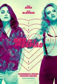 Cartaz do filme Meu Ex É Um Espião (2018) | Divulgação (Paris Filmes)