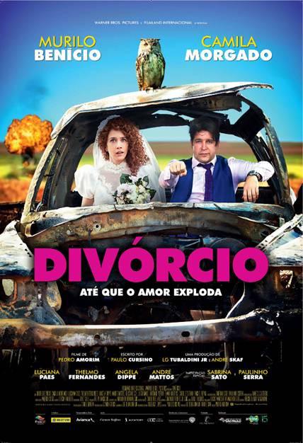 Cartaz da comédia nacional Divórcio (2017) | Divulgação (Warner Bros. Brasil)