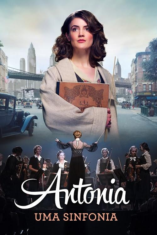 Cartaz da cinebiografia Antonia – Uma Sinfonia (2018) | Divulgação (Synapse)