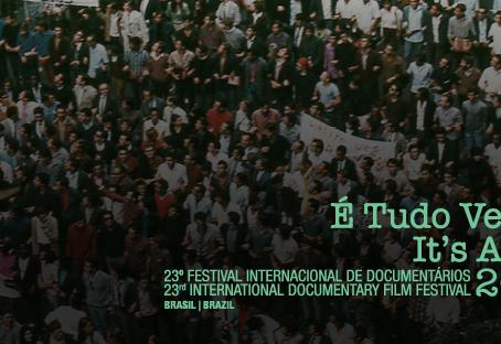 É TUDO VERDADE 2018 | Menos é mais na 23ª edição do festival, com forte seleção brasileira