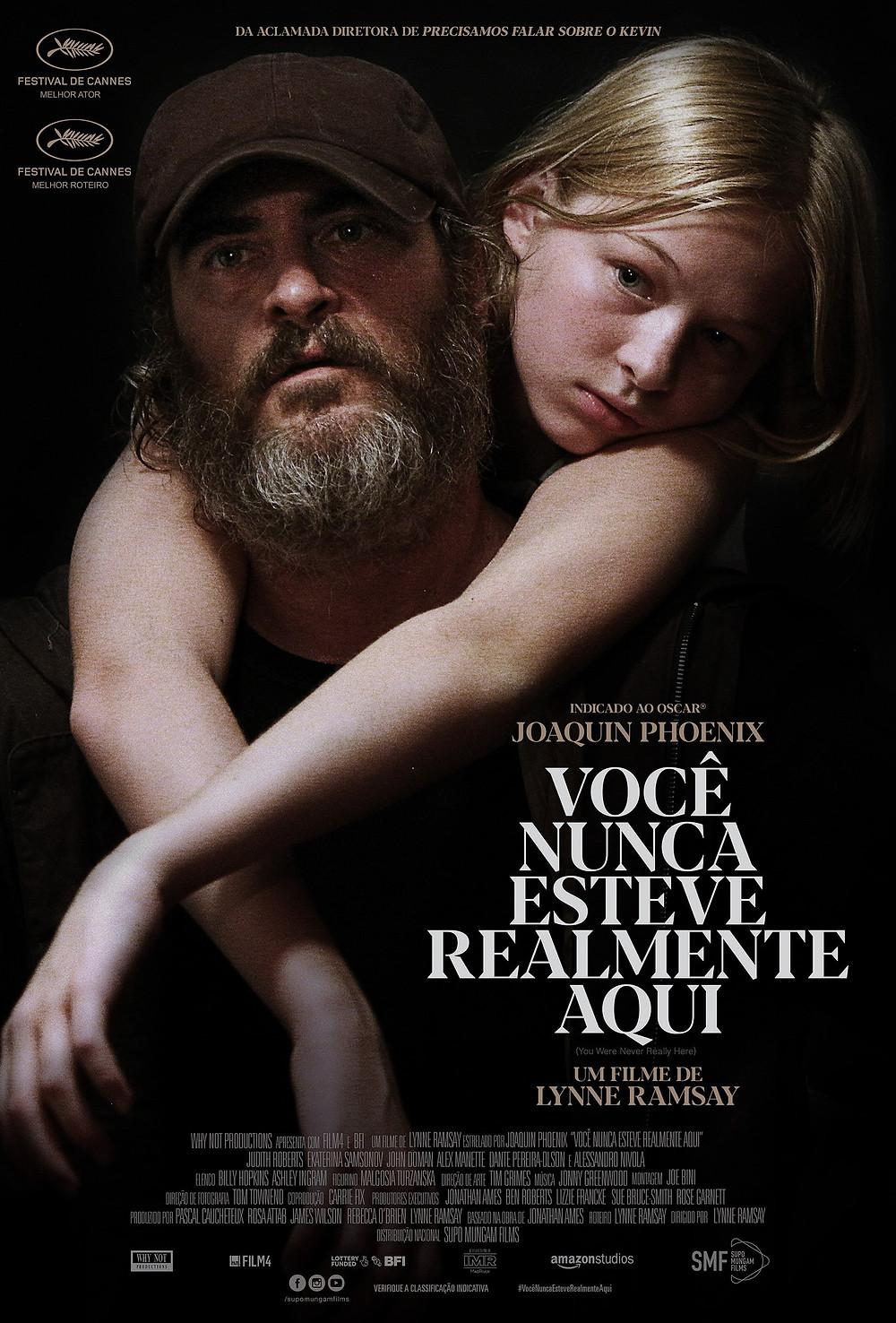 Pôster de Você Nunca Esteve Realmente Aqui (2017) | Foto: Divulgação (Supo Mungam Films)