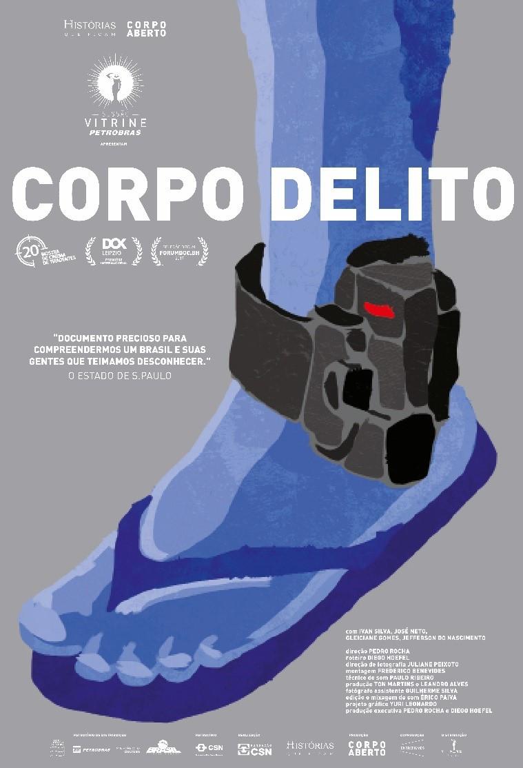 Cartaz do documentário nacional Corpo Delito (2017) | Divulgação (Vitrine Filmes)