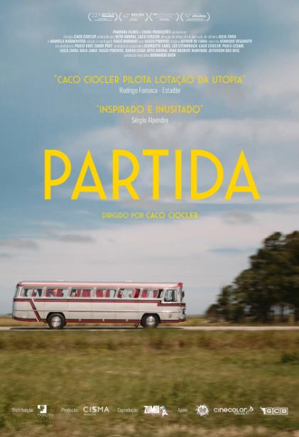 Cartaz do filme nacional Partida (2019), de Caco Ciocler | Divulgação (Cisma Produções / Pandora Filmes)