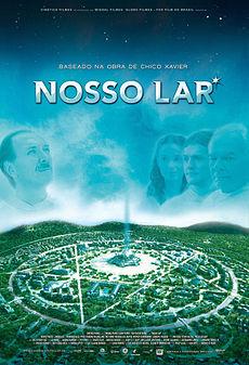 Cartaz do filme nacional Nosso Lar (2010), de Wagner de Assis