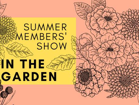 In the Garden: Summer Members' Show - July 8 - July 31, 2021