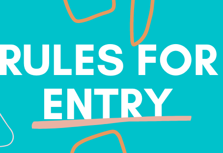 RULES FOR ENTRY: ART2021