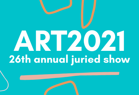 Art2021: 26th Annual Juried Show