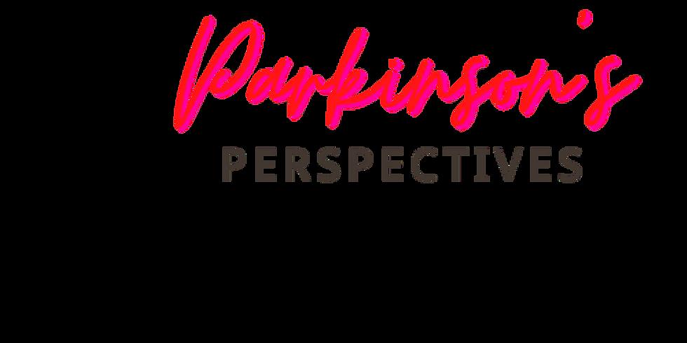 Parkinson's Perspectives