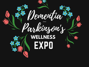 Dementia & Parkinson's Wellness Expo