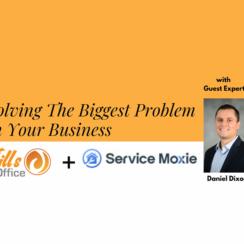 Solving the Biggest Problem in Your Business
