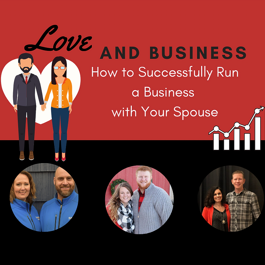 Love and Business: How to Successfully Run a Business with Your Spouse